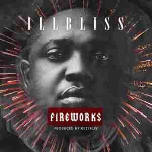 Illbliss - Fireworks